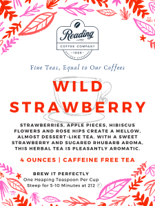 Wild Strawberry Loose Leaf Tea - 4 oz.